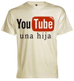You tube una hija.............