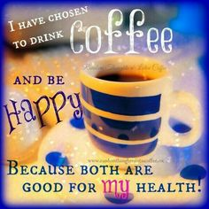 I Choose to Drink Strong Coffee ;)☕