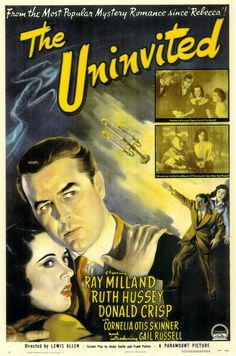 The Uninvited starring Ray Milland, Ruth Hussey and Gail Russell. My favorite ghost movie.