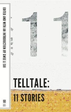 Telltale: 11 Stories by Gwee Li Sui, http://www.amazon.co.uk/dp/B00KAECUGI/ref=cm_sw_r_pi_dp_WhzNvb1FZEZNV