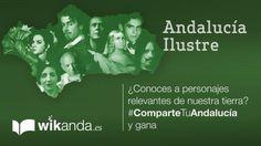 #Concurso #Andalucía #Artículos #2015 #ComparteTuAndalucía #Premios #Andaluces #Ilustres #Famosos #Personajes #populares  #embajadores #autores #literarios #pintores, #escultores #cantaores  #Wikanda