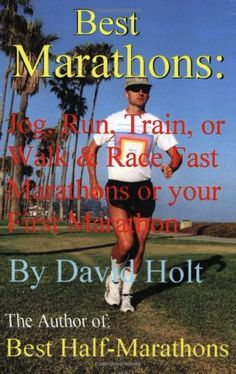 Best Marathons: Jog, Run, Train or Walk & Race Fast Marathons or Your First Marathon « LibraryUserGroup.com – The Library of Library User Group