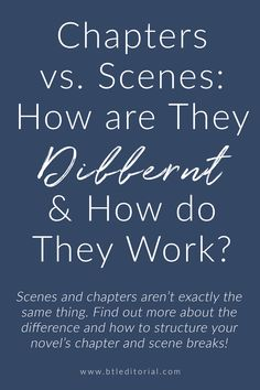 The Novel Series: Part II: How Long Should Chapters and Scenes Be? - Between the Lines Editorial Book Writing Tips, Book Writer, Writing Resources, Writing Help, Writing Skills, Writing Prompts, Writing Ideas, Journal Prompts, Novel Tips