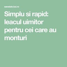 Simplu si rapid: leacul uimitor pentru cei care au monturi Metabolism, Good To Know, Natural Remedies, Health Fitness, Healthy, Apothecary, Medicine, Salads, Health And Wellness