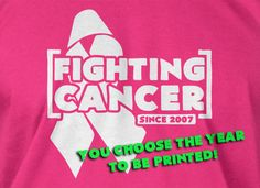 Cancer TShirt  Fighting Cancer Since date White by IceCreamTees, $14.99