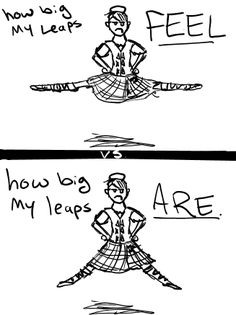takes me back to my highland dancing days 'very trying leaps' lmao