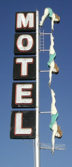 Vintage motel sign - LONG LIVE THE DIVING LADY! Mesa, AZ is baby!!!!