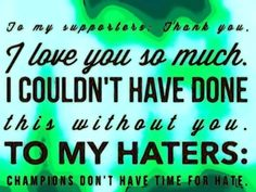 really -haters arent my kind of people.....