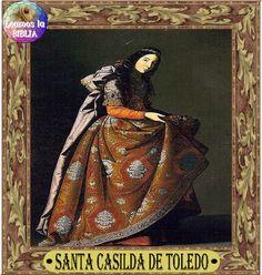 Leamos la BIBLIA: Santa Casilda de Toledo