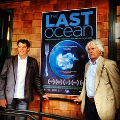 Director/Producer Peter Young & Scientific Advisor David Ainley of The Last Ocean