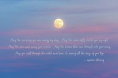 Apache Blessing Harvest Moon 2016 by Terry DeLuco Terry D Photography Quote Prints, Wall Art Prints, Fine Art Prints, Wedding Anniversary Gifts, Wedding Gifts, Moon 2016, Say Word, Room Baby, Beach Quotes