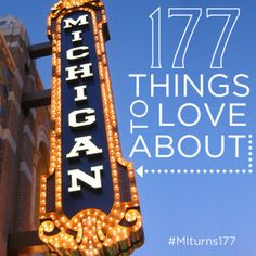 177 things we love about #Michigan in honor of the Mitten's 177th birthday!