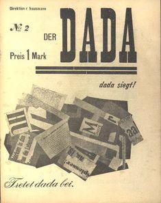 Typography - Der Dada Edited by Raoul Hausmann, John Heartfield, and George Grosz. No. 2 (Berlin, December 1919)