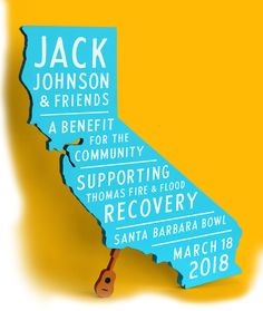 March 18, 2018 Jack Johnson & Friends Benefit for the Community Thomas Fire and Flood Fund Santa Barbara Bowl
