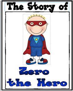 Inspired by Kindergarten: Zero the Hero! Inspired by Kindergarten: Zero the Hero! Numbers Preschool, Math Numbers, Preschool Math, Fun Math, Teaching Math, Teaching Ideas, Teaching Time, Preschool Curriculum, Preschool Ideas