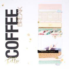 Coffee Break by ScatteredConfetti for Gossamer Blue July kits