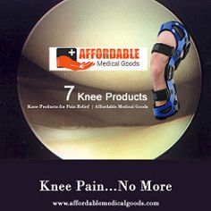 7 Knee Products for Pain relief  Affordable | Medical Goods