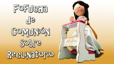 FOFUCHA DE COMUNIÓN SOBRE RECLINATORIO - GOMA EVA
