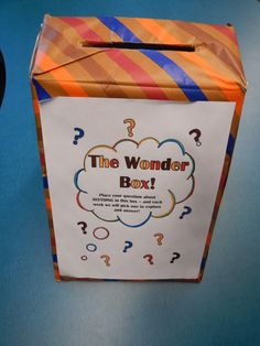 The Wonder Box is a great way to explore and encourage questions with your students.