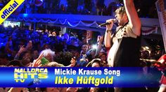 Ikke Hüftgold - Mickie Krause Song - Ballermann Hits