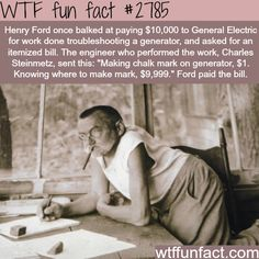 Charles Steinmetz meets Henry Ford - WTF fun facts