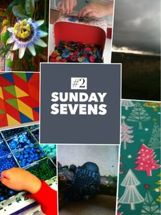 Mudlarks and Magpies: Sunday Sevens #2