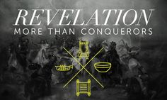 Revelation: More Than Conquerors - Traders Point Christian Church