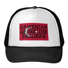 Armenian Genocide Deniers Hat  #ArmenianGenocide #Deniers #Turkey #Hat #Cap