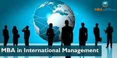 Browse Information on admission procedure for MBA in International Management and job opportunities available in different fields.