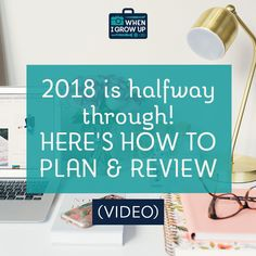 2018 is halfway through! Here's how to plan & review.