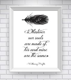 Wuthering Heights Print, Literary Quote- Typography Print - White - Emily Bronte Quote - Word Art - Love Story Quote