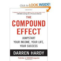 The Compound Effect - Recommended by Heather Crabtree