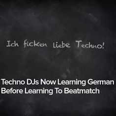 Techno DJs Now Learning German Before Learning To Beatmatch