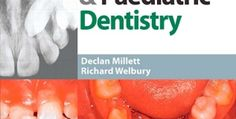 Clinical Problem Solving in Dentistry: Orthodontics and Paediatric Dentistry, 2nd Edition