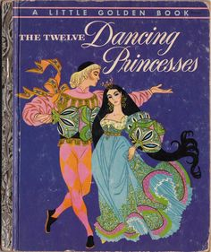 The Twelve Dancing Princesses, Illustrated by Sheilah Beckett