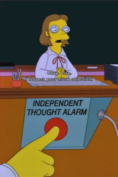 The Independent Thought Alarm. The Simpsons