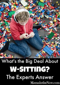 """What's the Big Deal About W-Sitting? The Experts Answer. A team of Pediatric OT and PT specialists weigh in on why """"W-Sitting"""" needs to be addressed and how!"""