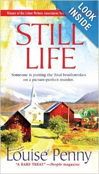 Still Life: A Chief Inspector Gamache Novel: Louise Penny