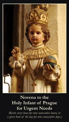 Prayers to and information about the Infant Jesus of Prague. Many miracles have been attributed to the devotion to the Infant Jesus of Prague. Religion Catolica, Catholic Religion, Catholic Saints, Roman Catholic, Catholic Altar, Patron Saints, Novena Prayers, Catholic Prayers, Infant Of Prague Novena