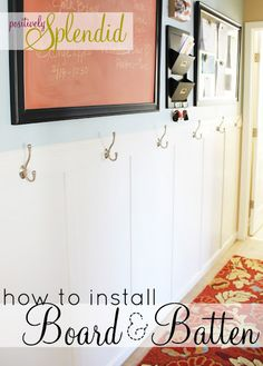 Great tutorial for installing board and batten.