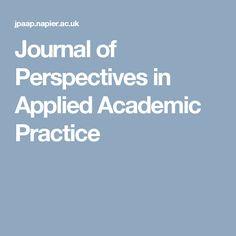Promoting evidence based academic practice through the publication of papers that are theory-based and supported by evidence. Perspective, Journal, Perspective Photography, Point Of View