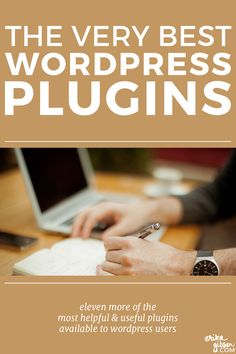 Eleven More of The Very Best WordPress Plugins | Erika Gibson