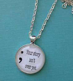 Project Semicolon. Semicolon Jewelry. Your story by IsleOfAgape