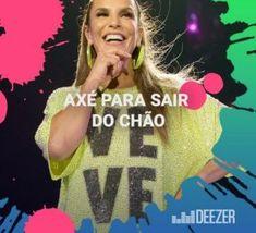 Ouvir CD Axé Pra Sair do Chão (2019) Daniela Mercury, Women, Kiss Band, Peace And Love, Snood, Woman