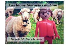 Las locas historias de Einn, episodio 36: Einn y la oveja
