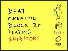 Overcome Creative Block by Playing Shiritori