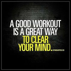 A good workout is a great way to clear your mind. Its amazing how a workout can clear your mind and make you feel so much better. No matter what goes through your mind after that workout youll feel more relaxed and focused. One of the best ways to Fit Girl Motivation, Fitness Motivation Quotes, Weight Loss Motivation, Motivation Inspiration, Fitness Inspiration, Funny Gym Motivation, Style Inspiration, Morning Workout Motivation, Lifting Motivation