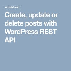 In this tutorial we will use the Basic Authentication method to create the interaction between two WordPress websites.