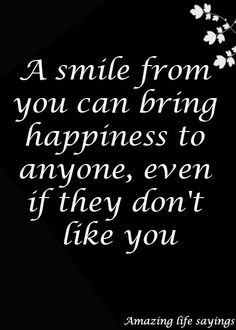 Just keep smiling😊