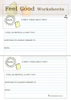 Practice self love & feel goods.  Printable Worksheets! (Yes, we need remedial work)